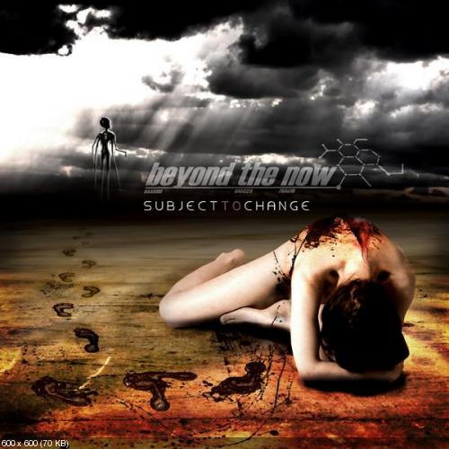 Beyond the Now - Subject to Change (2009)