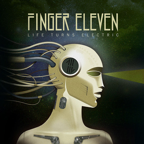 Finger Eleven - Life Turns Electric (2010)