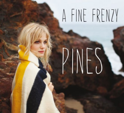 A Fine Frenzy – Pines (2012)
