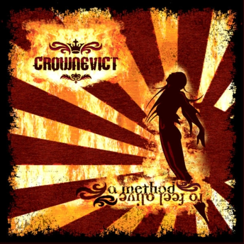Crownevict – A Method to Feel Alive (2005)