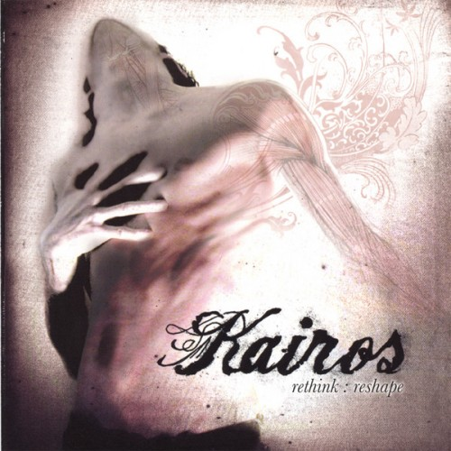 Kairos - Rethink: Reshape (2005)